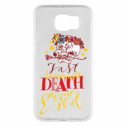Чехол для Samsung S6 Remember death is not the end