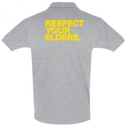 Футболка Поло Respect your elders.