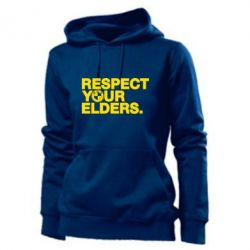 Толстовка жіноча Respect your elders.