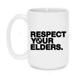 Кружка 420ml Respect your elders.