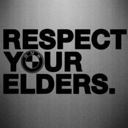 Наклейка Respect your elders.