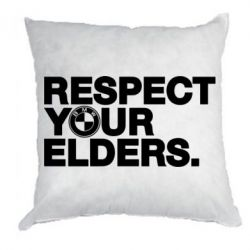 Подушка Respect your elders.