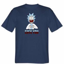 Чоловіча футболка Rick and Morty fack and love you