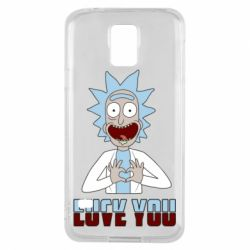 Чохол для Samsung S5 Rick and Morty fack and love you