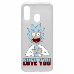 Чохол для Samsung A40 Rick and Morty fack and love you