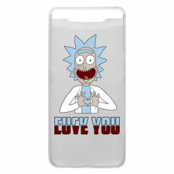 Чохол для Samsung A80 Rick and Morty fack and love you