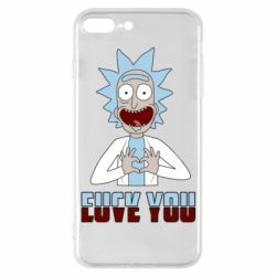 Чохол для iPhone 7 Plus Rick and Morty fack and love you