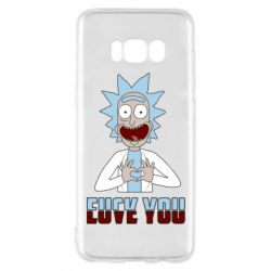 Чохол для Samsung S8 Rick and Morty fack and love you