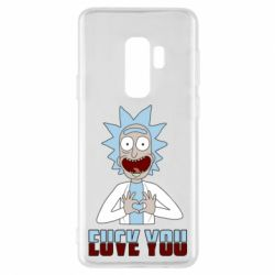 Чохол для Samsung S9+ Rick and Morty fack and love you