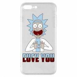 Чохол для iPhone 8 Plus Rick and Morty fack and love you