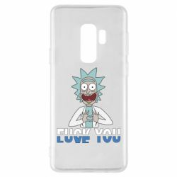 Чехол для Samsung S9+ Rick fuck you
