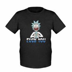 Детская футболка Rick fuck you