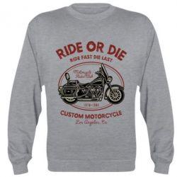 Реглан (світшот) Ride Or Die