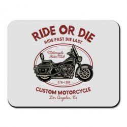Килимок для миші Ride Or Die