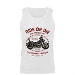 Майка чоловіча Ride Or Die