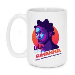 Купить Кружка 420ml Rihanna neon BITCH BETTER HAVE MY MONEY, FatLine