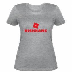 Женская футболка Roblox Your Nickaneme