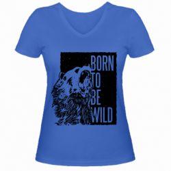 Женская футболка с V-образным вырезом Рожден Быть Диким Медведь