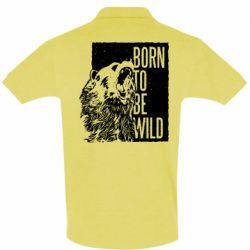 Мужская футболка поло Рожден Быть Диким Медведь