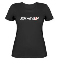 Жіноча футболка Run the Trap #