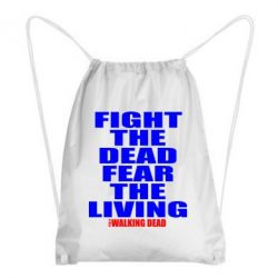 Рюкзак-мешок Fight the dead fear the living - FatLine