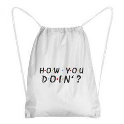 Рюкзак-мішок How you doin'?