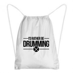 Рюкзак-мешок I'd rather be drumming