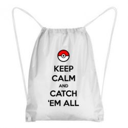 Рюкзак-мешок Keep Calm and Catch 'em all! - FatLine