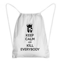 Рюкзак-мешок KEEP CALM and KILL EVERYBODY - FatLine