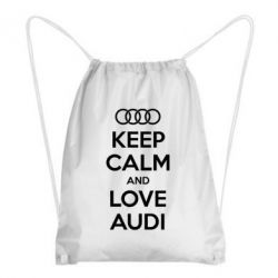Рюкзак-мешок Keep Calm and Love Audi - FatLine
