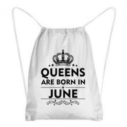 Рюкзак-мешок Queens are born in June - FatLine