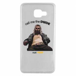 Чехол для Samsung A7 2016 Сall me the DUDE not THOR