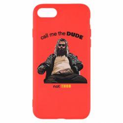 Чехол для iPhone 7 Сall me the DUDE not THOR