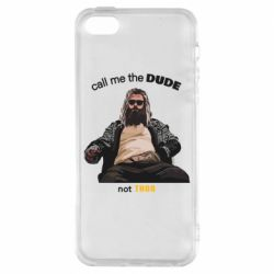Чехол для iPhone5/5S/SE Сall me the DUDE not THOR