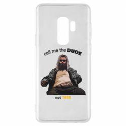 Чехол для Samsung S9+ Сall me the DUDE not THOR