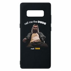 Чехол для Samsung Note 8 Сall me the DUDE not THOR