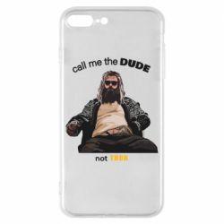 Чехол для iPhone 8 Plus Сall me the DUDE not THOR