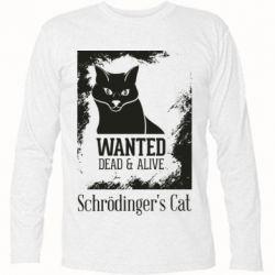 Футболка з довгим рукавом Schrödinger's cat is wanted