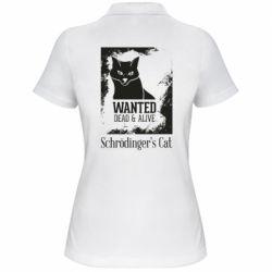 Жіноча футболка поло Schrödinger's cat is wanted