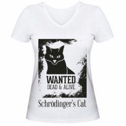 Женская футболка с V-образным вырезом Schrödinger's cat is wanted