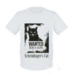 Дитяча футболка Schrödinger's cat is wanted