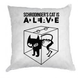 Подушка Schrodinger's cat is alive