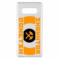 Чехол для Samsung Note 8 Shakhtar Donetsk - FatLine