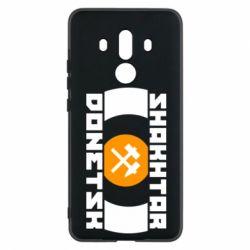 Чехол для Huawei Mate 10 Pro Shakhtar Donetsk - FatLine