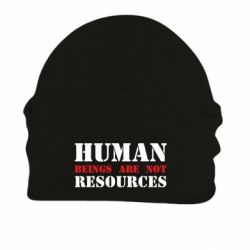 Шапка на флісі Human beings are not resources