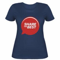 Женская футболка Share the best