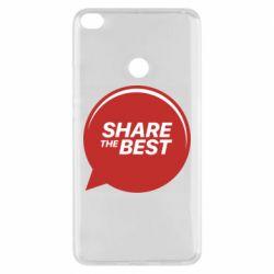 Чехол для Xiaomi Mi Max 2 Share the best