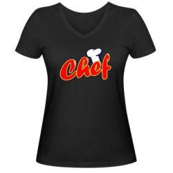 Женская футболка с V-образным вырезом Шеф-повар - FatLine