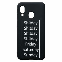 Чехол для Samsung A40 Shitday friday saturday sunday
