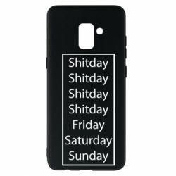 Чехол для Samsung A8+ 2018 Shitday friday saturday sunday